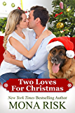 Two Loves for Christmas (English Edition)