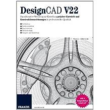 DesignCAD V22: Das ultimative Werkzeug zur Erstellung präziser Entwürfe und Konstruktionszeichnungen in professioneller Qualität