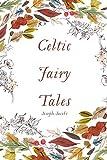 Celtic Fairy Tales by Joseph Jacobs (2015-12-18)