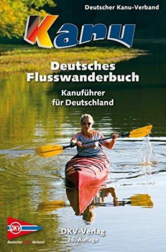 deutsches-flusswanderbuch-kanufuhrer-fur-deutschland-dkv-regionalfuhrer