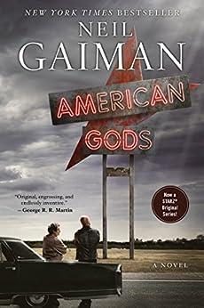 American Gods: The Tenth Anniversary Edition: A Novel de [Gaiman, Neil]