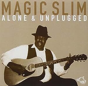 Alone & Unplugged