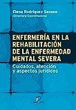 Enfermería En La Rehabilitación De La Enfermedad Mental Severa