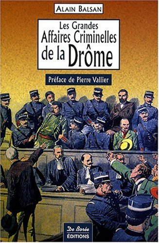 Drome Grandes Affaires Criminelles