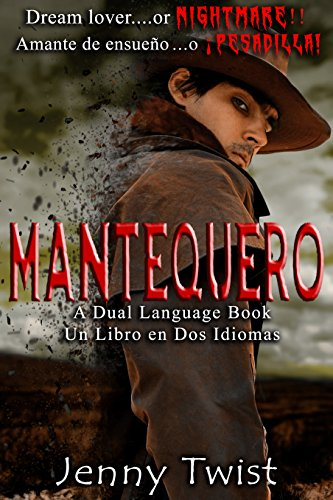 Mantequero - Dual Language Book: English/Spanish por Jenny Twist