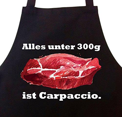 Grillschürze Kochschürze Alles unter 300g ist Carpaccio
