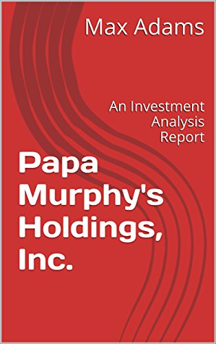 papa-murphys-holdings-inc-an-investment-analysis-report-investment-analysis-reports-book-2-english-e
