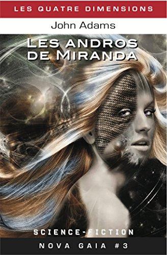 Les andros de Miranda (Nova Gaia t. 3)