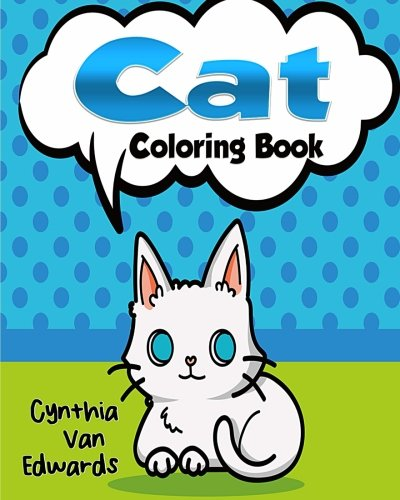 The Cat Coloring Book: The Adult Coloring Book of Cats, Lions, Tigers, Leopards and Kitties! (Adult Coloring Books, Stress Releaving Coloring) (Swear Word Coloring Books, Band 4) (Leopard Kitty)
