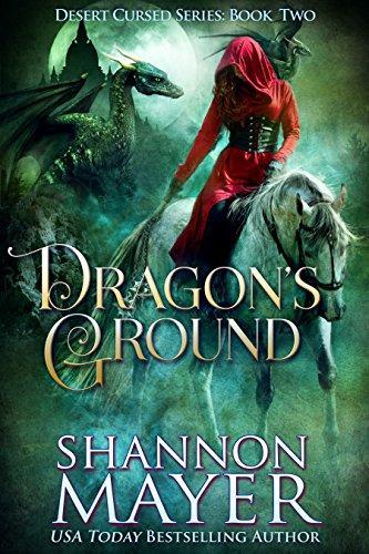 Dragon's Ground (The Desert Cursed Series Book 2)