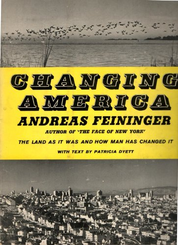 The Face of New York. The City as it was and as it is. Photographs by Andreas Feininger , Text by Susan E. Lyman.