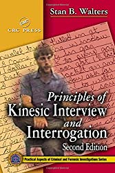 Principles of Kinesic Interview and Interrogation, Second Edition (Practical Aspects of Criminal and Forensic Investigations)