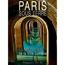 PARIS SOUS TERRE