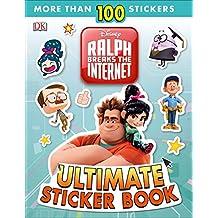 Ralph Breaks the Internet: Wreck-It Ralph 2 Ultimate Sticker Book (Ultimate Sticker Books)
