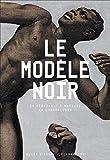 Le modèle noir - De Géricault à Matisse, la chronologie