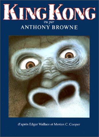 """<a href=""""/node/1856"""">King Kong vu par Anthony Browne</a>"""