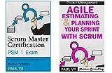 Scrum Master( Box set ) : Scrum Master Certification: PSM 1 Exam: & Agile Estimating & Planning with Scrum (scrum master certification,scrum master, s