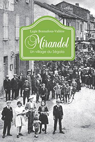 Mirandol : Un village du Ségala par Lygie Bonnafous-Valière
