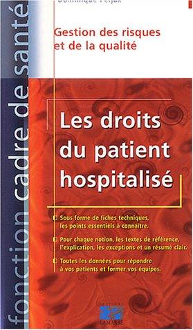 Les Droits du patient hospitalis : Gestion des risques et de la qualit