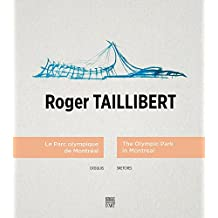 Roger Taillibert: The Olympic Park in Montreal, Sketches