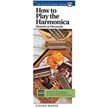 How to Play the Harmonica. Handy Guide --- Harmonica - Manus, Morton --- Alfred Publishing