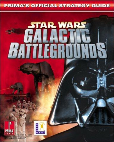 Star Wars Galactic Battlegrounds: Prima's Official Strategy Guide: Official Strategy Guide: Official...