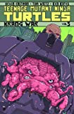 Teenage Mutant Ninja Turtles Volume 5: Krang War (Teenage Mutant Ninja Turtles Graphic Novels)