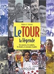Le Tour : La légende