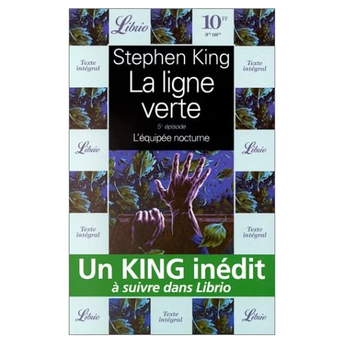 La Ligne verte, tome 5 : L'équipée nocturne