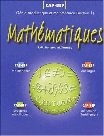 Mathématiques CAP- BEP. Génie productique et maintenance