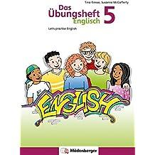 Das Übungsheft Englisch 5: Let's practice English, Klasse 5