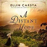 A Distant Hope: The Hansen Family Saga, Book 1