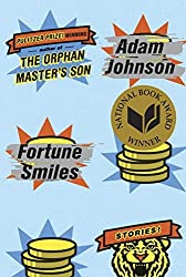 Fortune Smiles: Stories by Adam Johnson (2015-08-18)