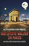 Der letzte Walzer in Paris: Der sechste Fall für Kommissar LaBréa