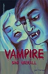 Vampire sind überall: Anthologie