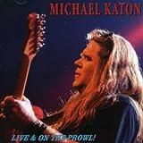 Songtexte von Michael Katon - Live & on the Prowl!