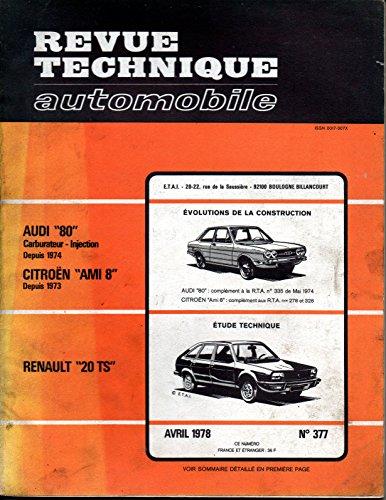 REVUE TECHNIQUE AUTOMOBILE N° 377 RENAULT 20 TS par E.T.A.I.