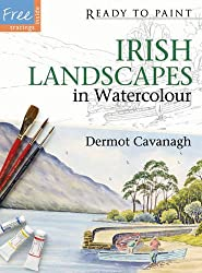 Ready to Paint Irish Landscapes in Watercolour