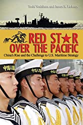Red Star Over the Pacific: China's Rise and the Challenge of U.S. Maritime Strategy