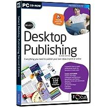 Select: Desktop Publishing Second Edition