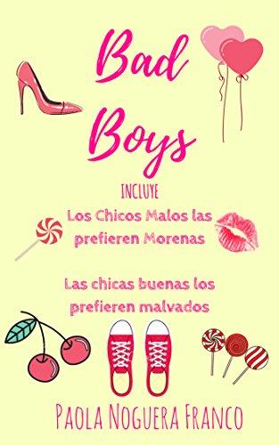 Bad Boys: Libro 1 y 2 de [Noguera Franco, Paola]