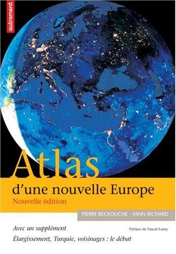 Atlas d'une nouvelle Europe