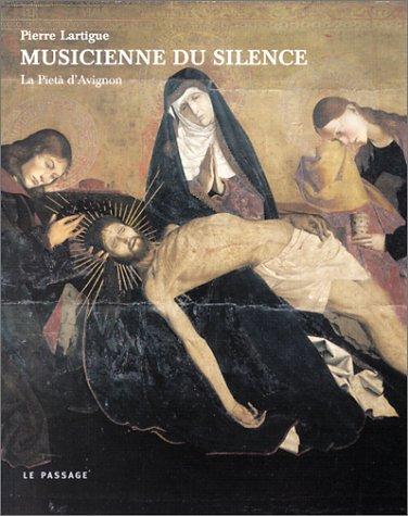 Musicienne du silence : La Pietà d'Avignon