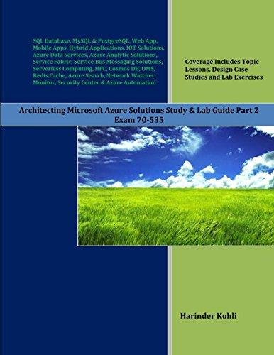 Preisvergleich Produktbild Architecting Microsoft Azure Solutions Study & Lab Guide Part 2: Exam 70-535