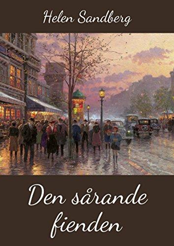 Den sårande fienden (Swedish Edition) por Helen Sandberg