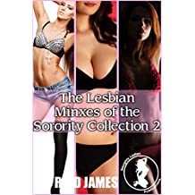 The Lesbian Minxes Of The Sorority Collection 2 English Edition