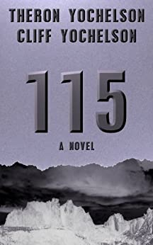 115 (English Edition) di [Yochelson, Cliff, Yochelson, Theron]