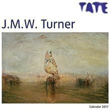 Tate - J.M.W. Turner wall calendar 2017 (Art calendar)