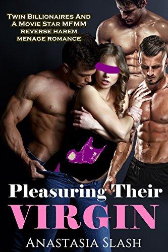 Pleasuring Their Virgin: Twin Billionaires And A Movie Star MFMM Menage Romance