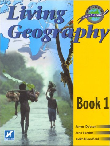 Living Geography: Students' Book 1 (Nelson living geography)